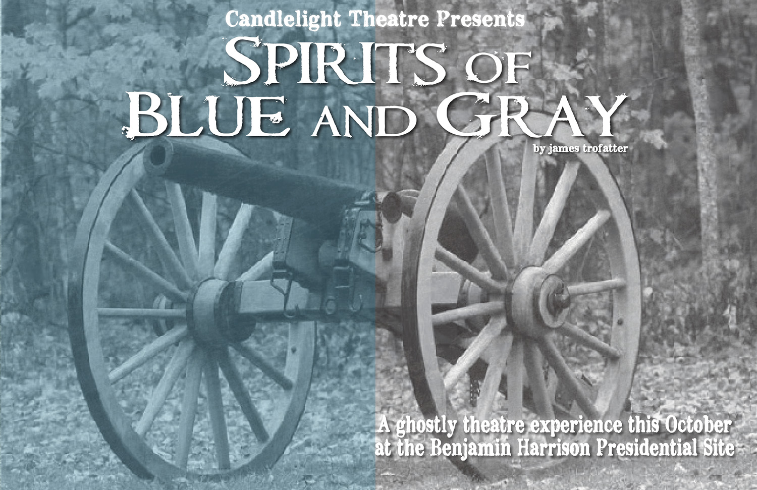 Black and white photographic image of a civil war era cannon. Text reads: Spirits of Blue and Gray