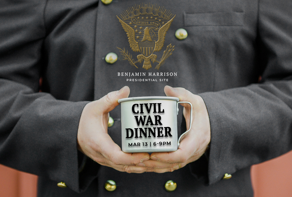 Photograph of a man in a Union uniform holding a tin cup. Text reads Civil War Dinner March 13, 6-9pm